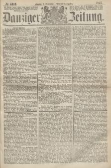 Danziger Zeitung. 1867, № 4416 (2 September) - (Abend=Ausgabe.) + dod.
