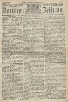 Danziger Zeitung. 1867, № 4418 (3 September) - (Abend=Ausgabe.)
