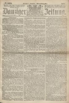 Danziger Zeitung. 1867, № 4420 (4 September) - (Abend=Ausgabe.)