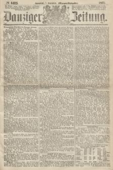 Danziger Zeitung. 1867, № 4425 (7 September) - (Morgen=Ausgabe.)