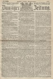 Danziger Zeitung. 1867, № 4426 (7 September) - (Abend=Ausgabe.) + dod.