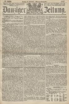 Danziger Zeitung. 1867, № 4429 (10 September) - (Morgen=Ausgabe.)