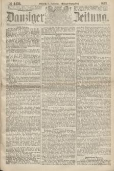 Danziger Zeitung. 1867, № 4432 (11 September) - (Abend=Ausgabe.)