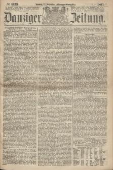 Danziger Zeitung. 1867, № 4439 (15 September) - (Morgen=Ausgabe.)