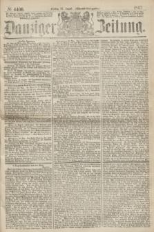 Danziger Zeitung. 1867, № 4400 (23 August) - (Abend=Ausgabe.)