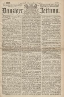 Danziger Zeitung. 1867, № 4446 (19 September) - (Abend=Ausgabe.)