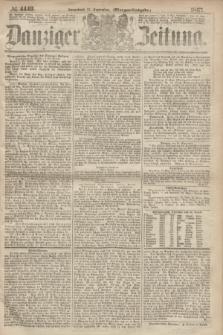 Danziger Zeitung. 1867, № 4449 (21 September) - (Morgen=Ausgabe.)
