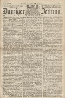 Danziger Zeitung. 1867, № 4450 (21 September) - (Abend=Ausgabe.) + dod.