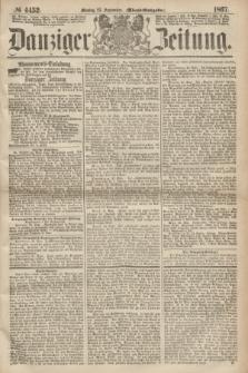 Danziger Zeitung. 1867, № 4452 (23 September) - (Abend=Ausgabe.) + dod.