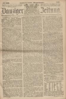 Danziger Zeitung. 1867, № 4461 (28 September) - (Morgen=Ausgabe.)