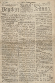 Danziger Zeitung. 1867, № 4467 (2 October) - (Morgen=Ausgabe.)