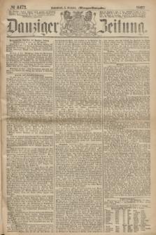 Danziger Zeitung. 1867, № 4473 (5 October) - (Morgen=Ausgabe.)