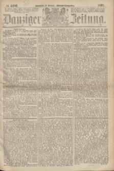 Danziger Zeitung. 1867, № 4486 (12 October) - (Abend=Ausgabe.)