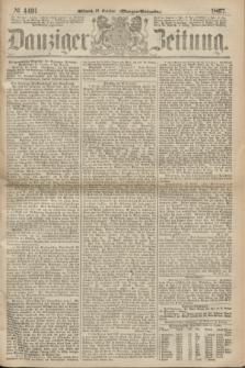 Danziger Zeitung. 1867, № 4491 (16 October) - (Morgen=Ausgabe.)
