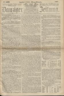 Danziger Zeitung. 1867, № 4493 (17 October) - (Morgen=Ausgabe.)
