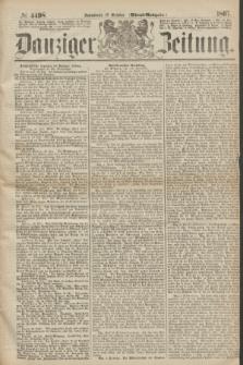Danziger Zeitung. 1867, № 4498 (19 October) - (Abend=Ausgabe.) + dod.
