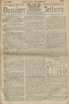 Danziger Zeitung. 1867, № 4499 (20 October) - (Morgen=Ausgabe.)