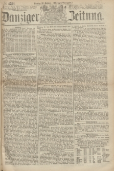 Danziger Zeitung. 1867, № 4501 (22 October) - (Morgen=Ausgabe.)