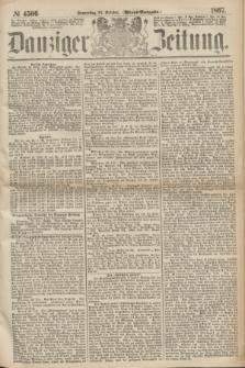 Danziger Zeitung. 1867, № 4506 (24 October) - (Abend=Ausgabe.) + dod.