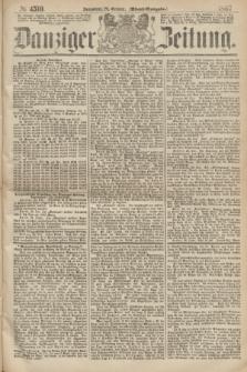 Danziger Zeitung. 1867, № 4510 (26 October) - (Abend=Ausgabe.) + dod.