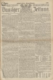 Danziger Zeitung. 1867, № 4511 (27 October) - (Morgen=Ausgabe.)