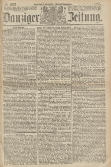 Danziger Zeitung. 1867, № 4522 (2 November) - (Abend=Ausgabe.)