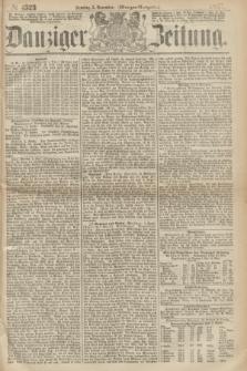 Danziger Zeitung. 1867, № 4523 (3 November) - (Morgen=Ausgabe.)