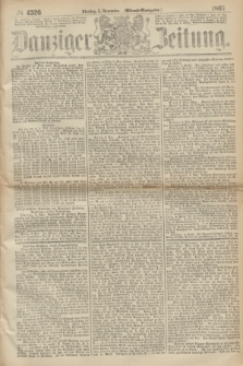 Danziger Zeitung. 1867, № 4526 (5 November) - (Abend=Ausgabe.)