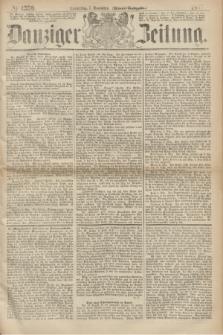 Danziger Zeitung. 1867, № 4530 (7 November) - (Abend=Ausgabe.) + dod.