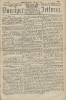 Danziger Zeitung. 1867, № 4534 (9 November) - (Abend=Ausgabe.) + dod.