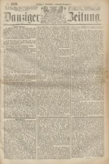 Danziger Zeitung. 1867, № 4536 (11 November) - (Abend=Ausgabe.)