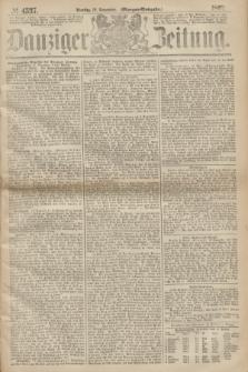 Danziger Zeitung. 1867, № 4537 (12 November) - (Morgen=Ausgabe.)