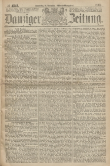 Danziger Zeitung. 1867, № 4542 (14 November) - (Abend=Ausgabe.) + dod.