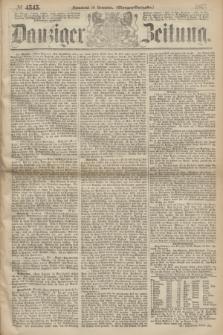 Danziger Zeitung. 1867, № 4545 (16 November) - (Morgen=Ausgabe.)