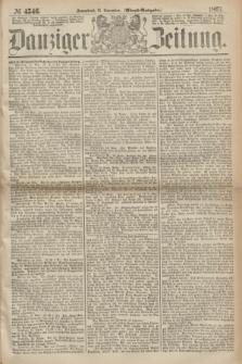 Danziger Zeitung. 1867, № 4546 (16 November) - (Abend=Ausgabe.) + dod.