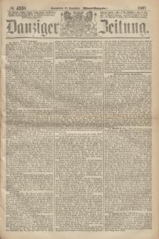 Danziger Zeitung. 1867, № 4558 (23 November) - (Abend=Ausgabe.) + dod.