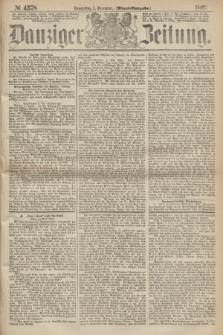 Danziger Zeitung. 1867, № 4578 (5 December) - (Abend=Ausgabe.) + dod.