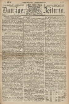 Danziger Zeitung. 1867, № 4583 (8 December) - (Morgen=Ausgabe.)
