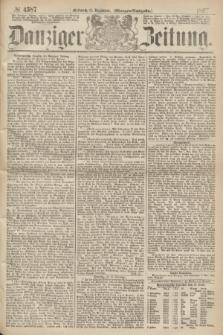Danziger Zeitung. 1867, № 4587 (11 December) - (Morgen=Ausgabe.)