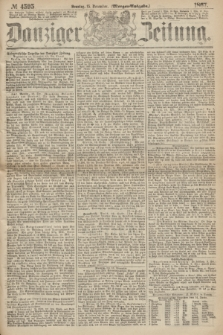 Danziger Zeitung. 1867, № 4595 (15 December) - (Morgen=Ausgabe.)