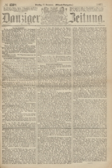 Danziger Zeitung. 1867, № 4598 (17 December) - (Abend=Ausgabe.) + dod.