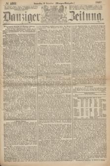 Danziger Zeitung. 1867, № 4601 (19 December) - (Morgen=Ausgabe.)