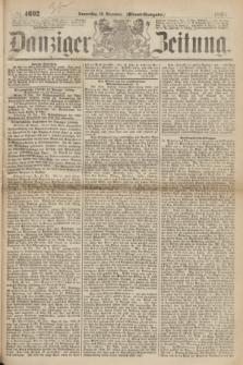 Danziger Zeitung. 1867, № 4602 (19 December) - (Abend=Ausgabe.) + dod.