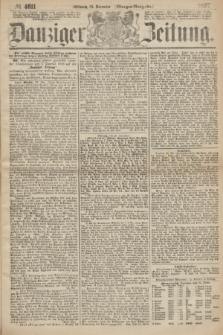Danziger Zeitung. 1867, № 4611 (25 December) - (Morgen=Ausgabe.)