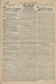 Danziger Zeitung. 1867, № 4612 (27 December) - (Abend=Ausgabe.) + dod.