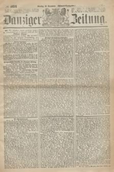Danziger Zeitung. 1867, № 4616 (30 December) - (Abend=Ausgabe.) + dod.