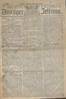 Danziger Zeitung. 1867, № 4618 (31 December) - (Abend=Ausgabe.)