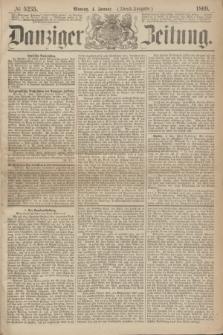 Danziger Zeitung. 1869, № 5235 (4 Januar) - (Abend-Ausgabe.)