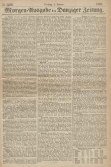 Morgen=Ausgabe der Danziger Zeitung. 1869, № 5236 (5 Januar)