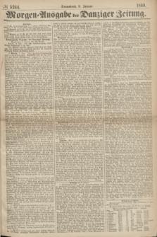 Morgen=Ausgabe der Danziger Zeitung. 1869, № 5244 (9 Januar)